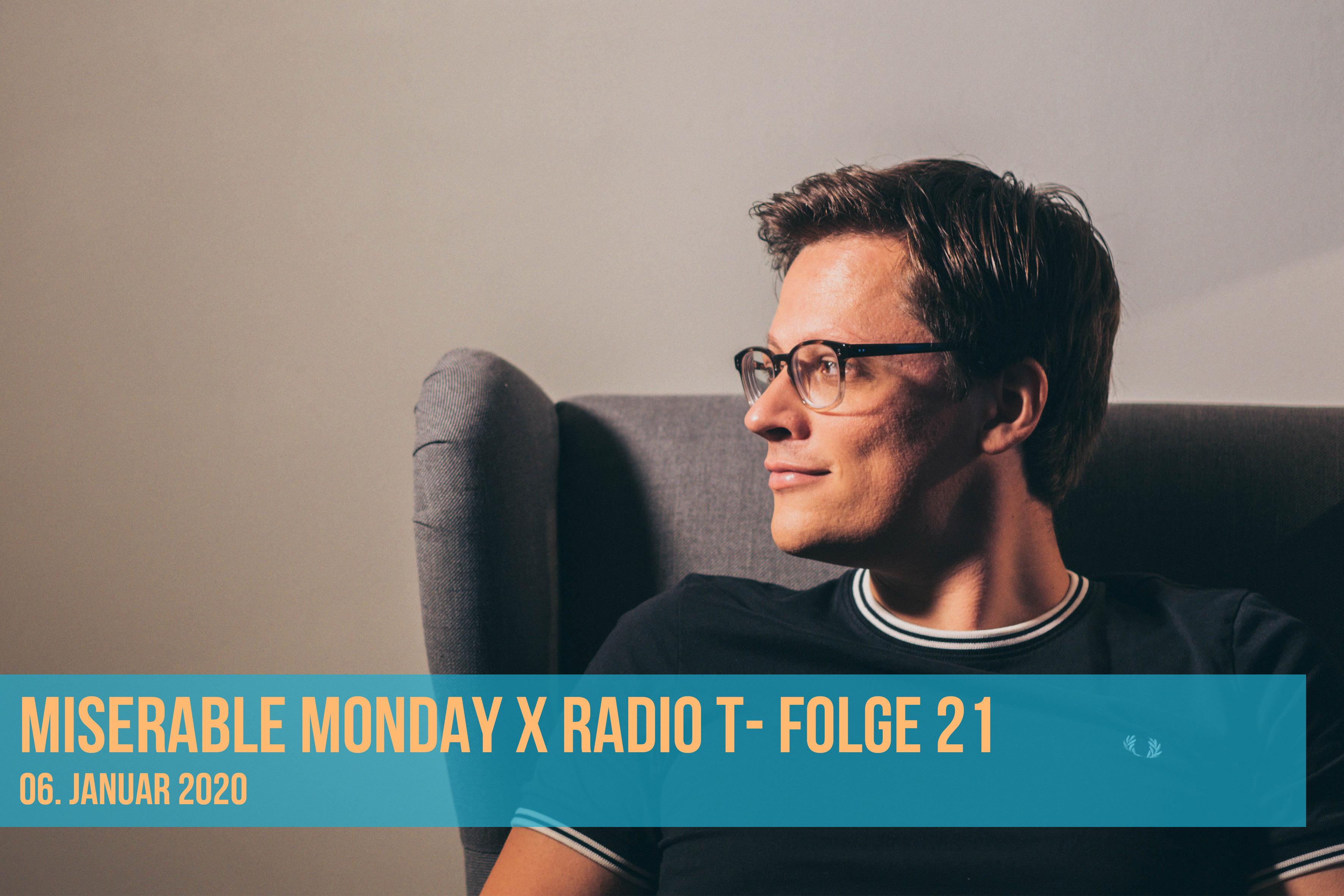 Miserable Monday X RadioT - 06/01/20